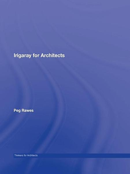 Irigaray for Architects PDF