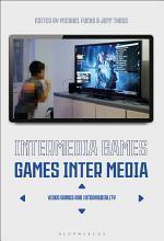 Intermedia Games—Games Inter Media
