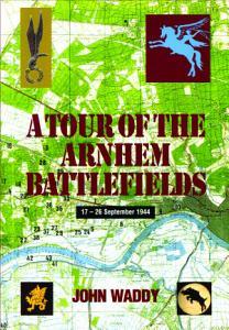 A Tour of the Arnhem Battlefields PDF
