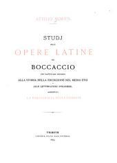 Studj sulle opere latine del Boccaccio con paticolare riguardo alla storia della erudizione nel medio evo e alle letterature straniere