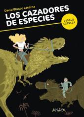 Los cazadores de especies