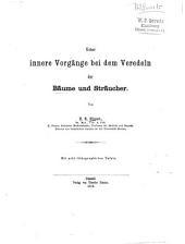 Ueber innere Vorgänge bei dem Veredeln der Bäume und Sträucher: von H.R. Göppert