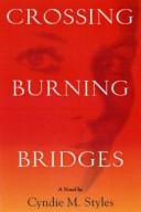Crossing Burning Bridges