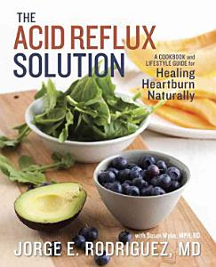 The Acid Reflux Solution Book