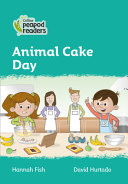 Collins Peapod Readers - Level 3 - Animal Cake Day