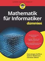 Mathematik f  r Informatiker f  r Dummies PDF