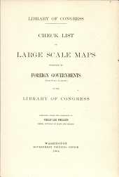 Check list of large scale maps published by foreign governments (Great Britain excepted) in the Library of Congress