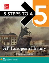 5 Steps to a 5: AP European History 2017: Edition 6
