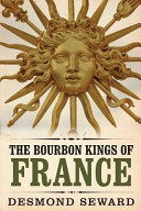 The Bourbon Kings of France Book