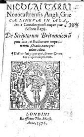 Nicolai Carri ... De scriptorum britannicorū paucitate, et studiorum impedimentis, oratio, nunc primùm ædita. Eiusdem fere argumenti, aliorum centones aliquot adjiciuntur. [Edited by Thomas Hatcher.]