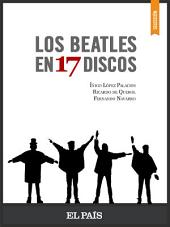 Los Beatles en 17 discos
