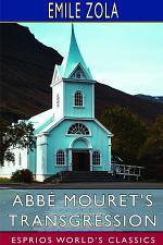 Abbé Mouret's Transgression (Esprios Classics)