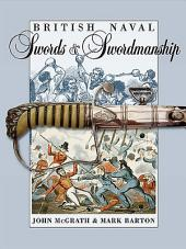 British Naval Swords and Swordmanship: _