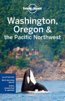 Lonely Planet - Washington, Oregon and the Pacific Northwest