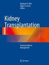 Kidney Transplantation: Practical Guide to Management