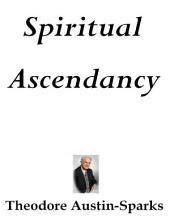 Spiritual Ascendancy