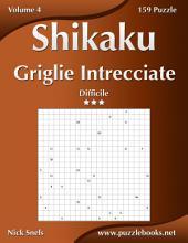 Shikaku Griglie Intrecciate - Difficile - Volume 4 - 159 Puzzle