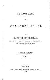 Retrospect of Western Travel: Volume 1