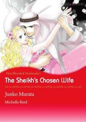 The Sheikh's Chosen Wife: Mills & Boon Comics