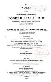 The Works of Joseph Hall: Paraphrases on hard texts