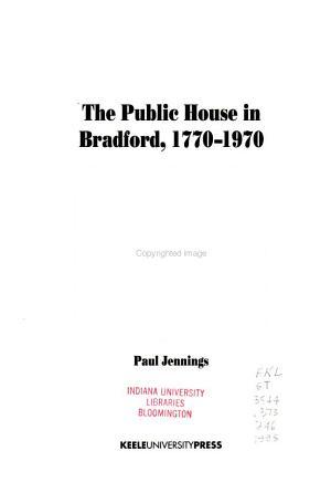 The Public House in Bradford  1770 1970 PDF