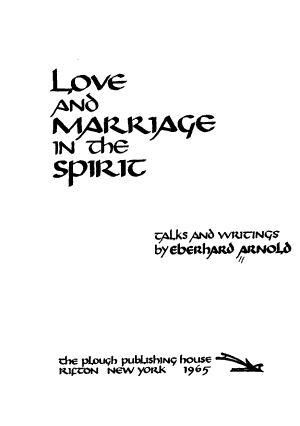 Love and Marriage in the Spirit PDF