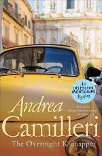The Overnight Kidnapper: An Inspector Montalbano Novel 23