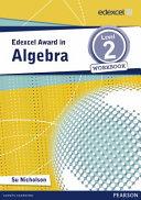 Edexcel Award in Algebra Level 2 Workbook