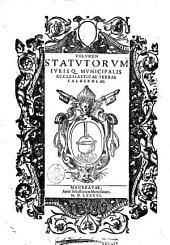 Volumen statutorum iurisq. municipalis ecclesiasticae terrae Caldarolae