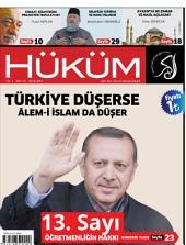 Türkiye Düşerse Âlem-i İslam Düşer: Hüküm Dergisi: 13. Sayı | Ocak 2014 | Yıl: 2