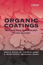 Organic Coatings: Science and Technology, Edition 3