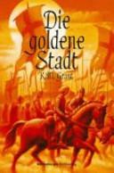 Die goldene Stadt PDF