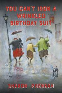 You Can t Iron a Wrinkled Birthday Suit Book