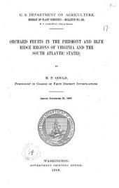 Orchard Fruits in the Piedmont and Blue Ridge Regions of Virginia and South Altantic States: Volume 105