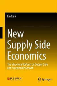 New Supply Side Economics Book