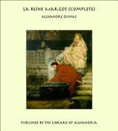 La Reine Margot (Complete)