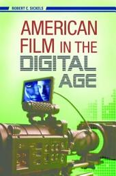 American Film in the Digital Age