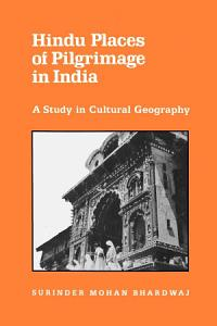 Hindu Places of Pilgrimage in India Book