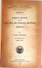 Mineral Deposits of the Santa Rita and Patagonia Mountains, Arizona