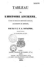 Tableau de l'histoire ancienne, d'après les meilleurs historiens français, allemands et anglais