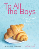 To All the Boys I've Loved Before Cookbook