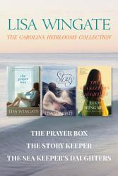 The Carolina Heirlooms Collection The Prayer Box The Story Keeper The Sea Keeper S Daughters Book PDF