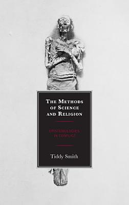 The Methods of Science and Religion
