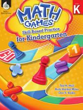 Math Games: Skill-Based Practice for Kindergarten: Skill-Based Practice for Kindergarten