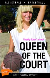 Queen of the Court: Edition 2