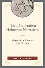 Third-Generation Holocaust Narratives