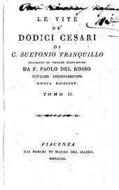 Le vite de' dodici Cesari di G. Suetonio Tranquillo: Volume 2