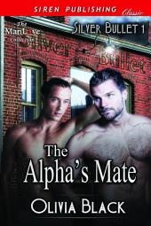The Alpha's Mate [Silver Bullet 1]