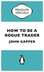 How to be a Rogue Trader PDF