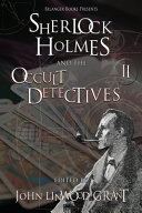 Sherlock Holmes and the Occult Detectives Volume Two